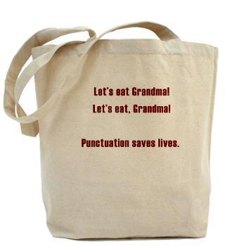 lets_eat_grandma_tote_bag