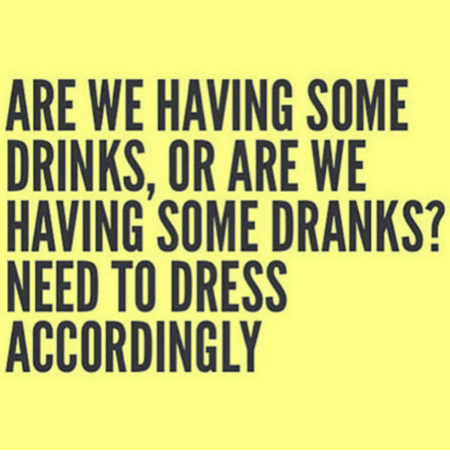 are-we-having-some-drinks-or-are-we-having-some-9271851